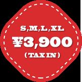 S,M,L,XL ¥3,900 (TAX IN)