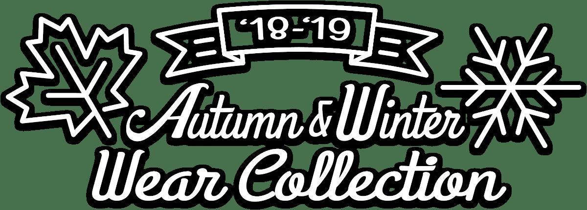 '18-'19 Autumn & Winter Wear Collection
