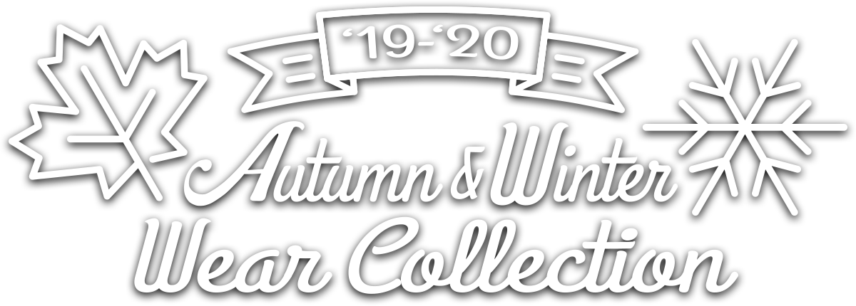 '19-'20 Autumn & Winter Wear Collection