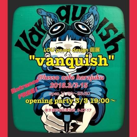 "LOU Peace Design 個展 ""vanquish"""